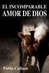 El Incomparable Amor de Dios-Foto Oficial.